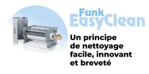 FunkEasyClean, une technologie de nettoyage facile, innovant et breveté